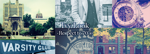 Ivy Look Respect to 70's